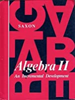 Algebra II: An Incremental Development