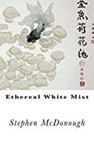Ethereal White Mist