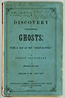 """A Discovery Concerning Ghosts with a Rap at the """"Spirit-Rappers"""""""