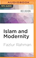 Islam and Modernity: Transformation of an Intellectual Tradition