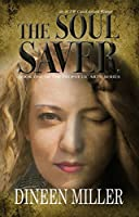 The Soul Saver (Prophetic Arts #1)