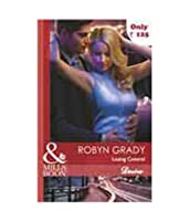 Losing Control (Mills and Boon Desire)