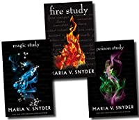 Maria V. Snyder the Chronicles of Ixia 3 Books Collection Pack Set Rrp: £23.97 (Poison Study, Magic Study, Fire Study)