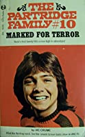 Marked for Terror (The Partridge Family, #10)