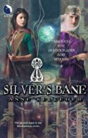 Silver's Bane (Through the Shadowlands Book 2)