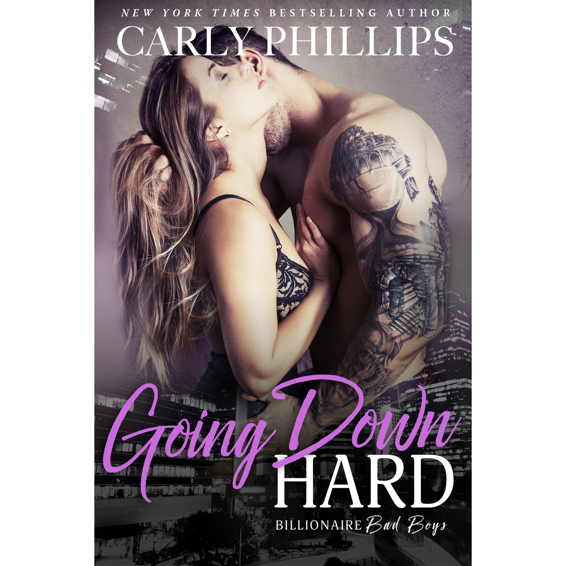 Going Down Hard (billionaire Bad Boys, #3) By Carly Phillips €� Reviews,  Discussion, Bookclubs, Lists