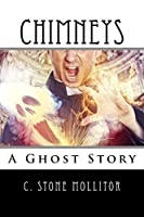 Chimneys: A Ghost Story