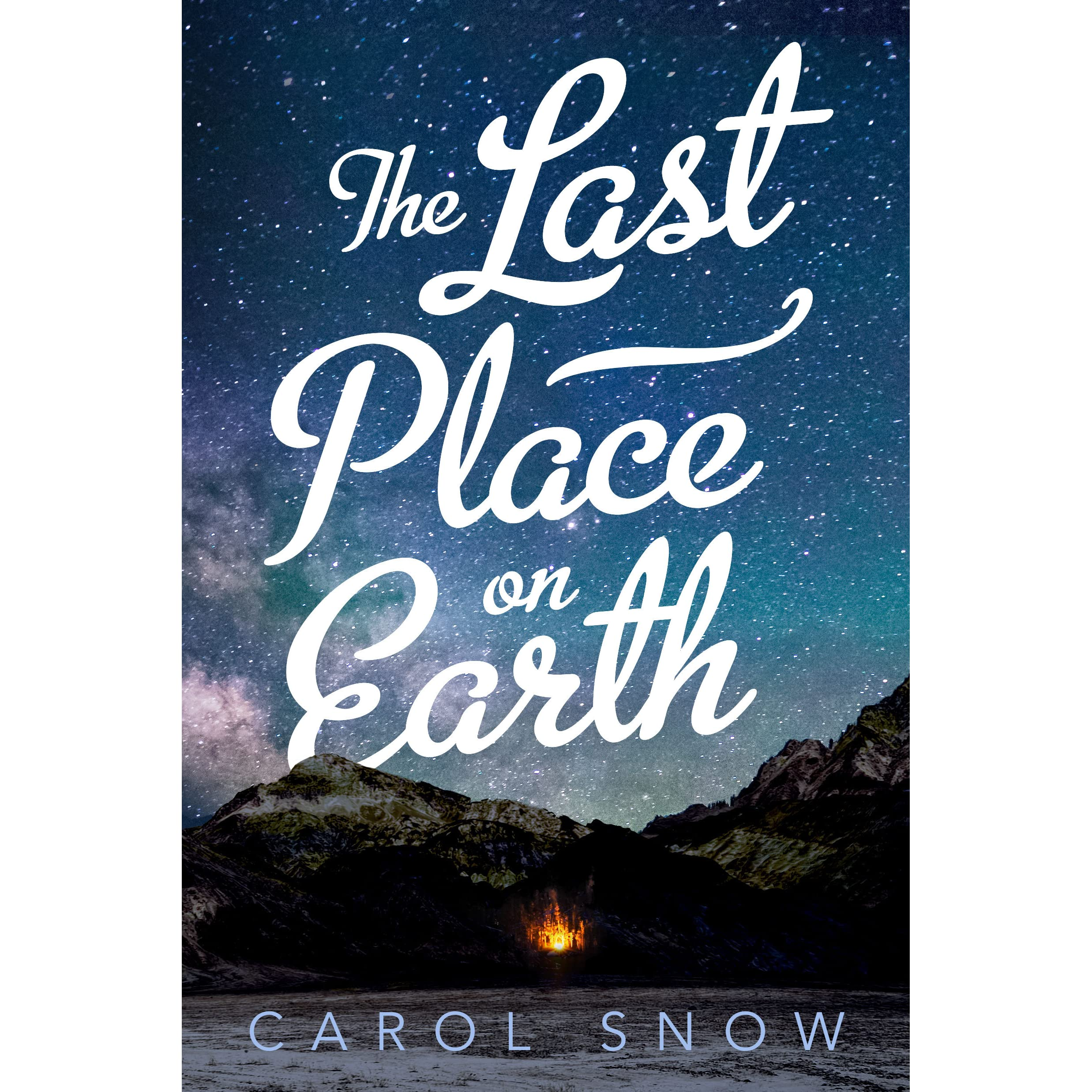 The Last Place On Earth By Carol Snow €� Reviews, Discussion, Bookclubs,  Lists