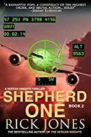 Shepherd One (TheVatican Knights Book 2)