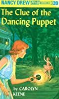 The Clue of the Dancing Puppet (Nancy Drew, #39)