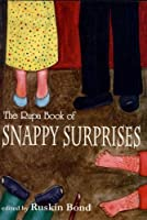 The Rupa Book Of Snappy Surprises