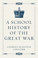A School History of the Great War