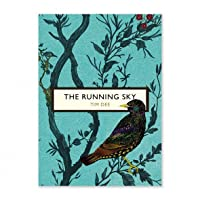 The Running Sky: A Bird-Watching Life