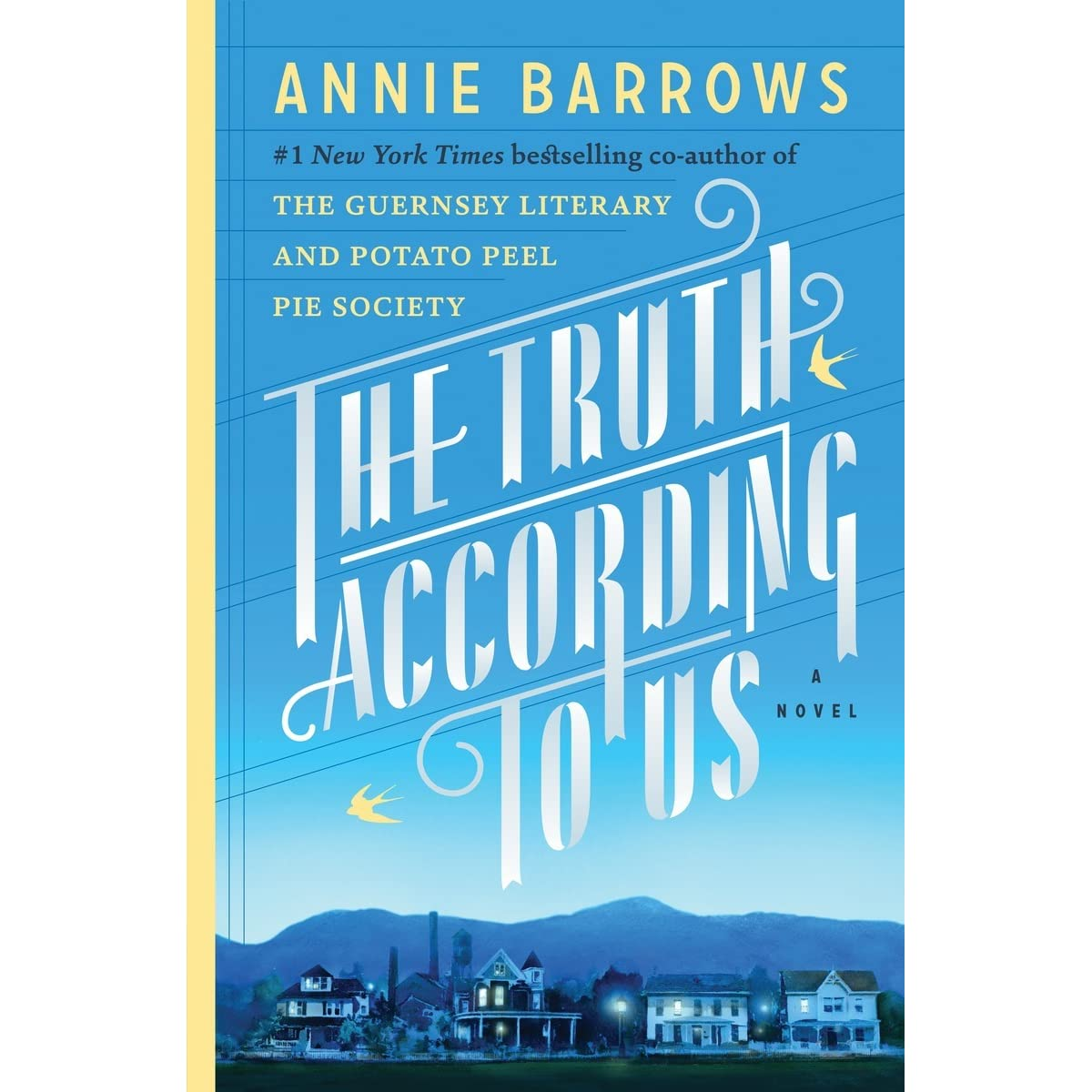 The Truth According To Us By Annie Barrows €� Reviews, Discussion,  Bookclubs, Lists