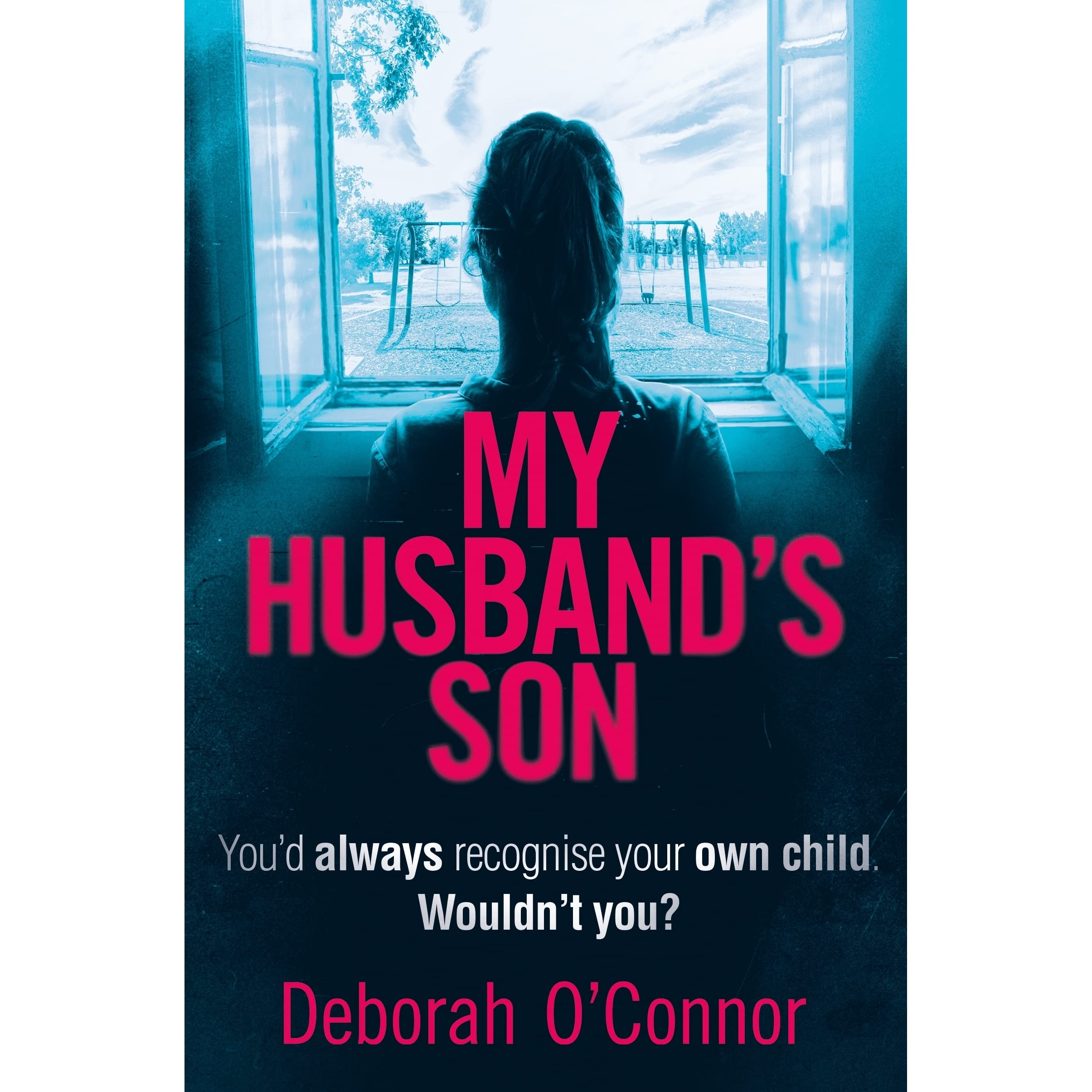 My Husband's Son By Deborah O'connor €� Reviews, Discussion, Bookclubs, Lists
