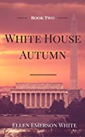 White House Autumn (President's Daughter #2)