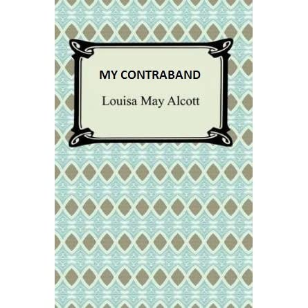 louisa may alcott in my contraband Read about louisa may alcott's fundamental needs, values, and orientation towards life.
