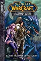 World of WarCraft: Shadow Wing, Band 1: The Dragons of Outland