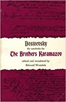 The Notebooks for the Brothers Karamazov