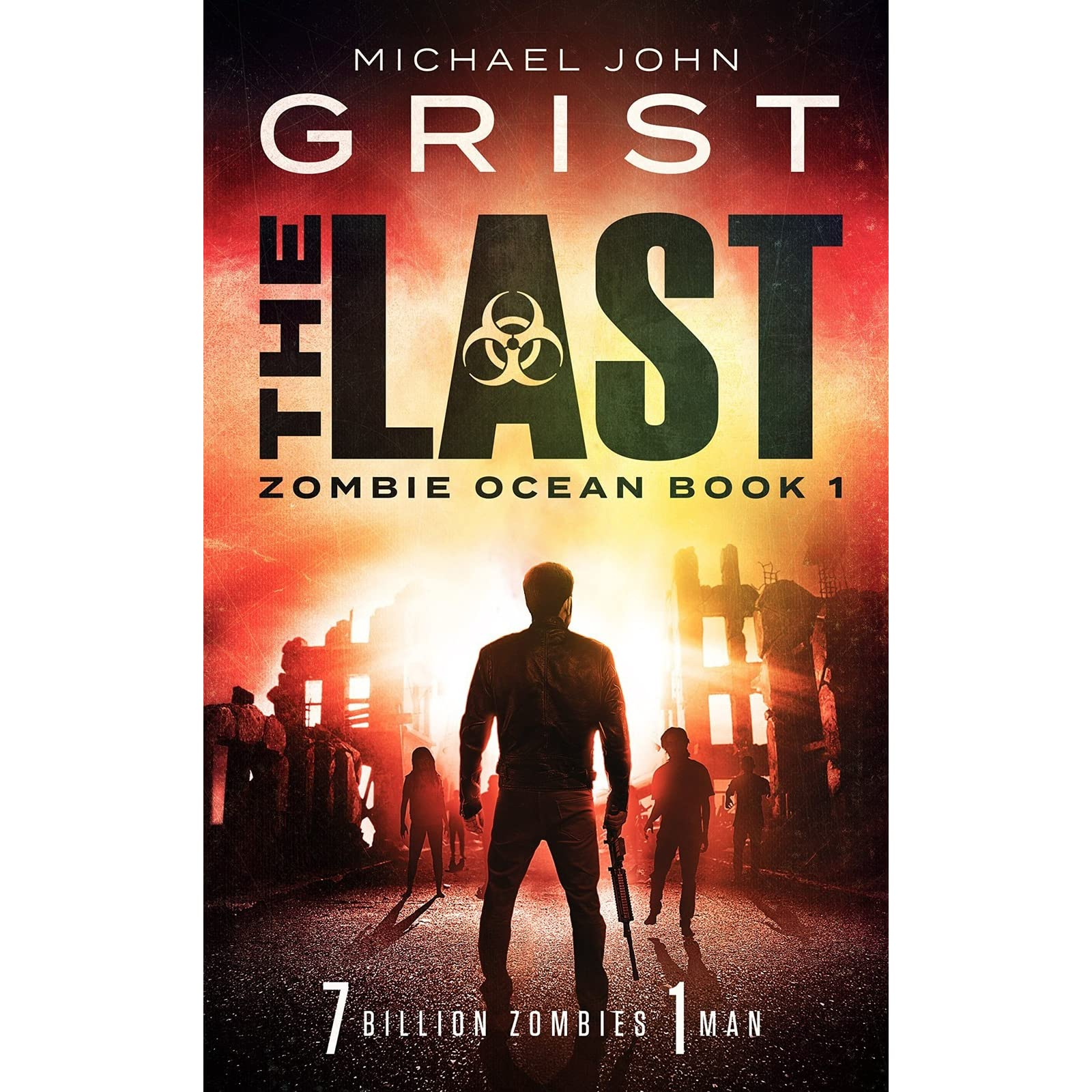 The Last (zombie Ocean, #1) By Michael John Grist €� Reviews, Discussion,  Bookclubs, Lists