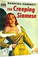 The Creeping Siamese