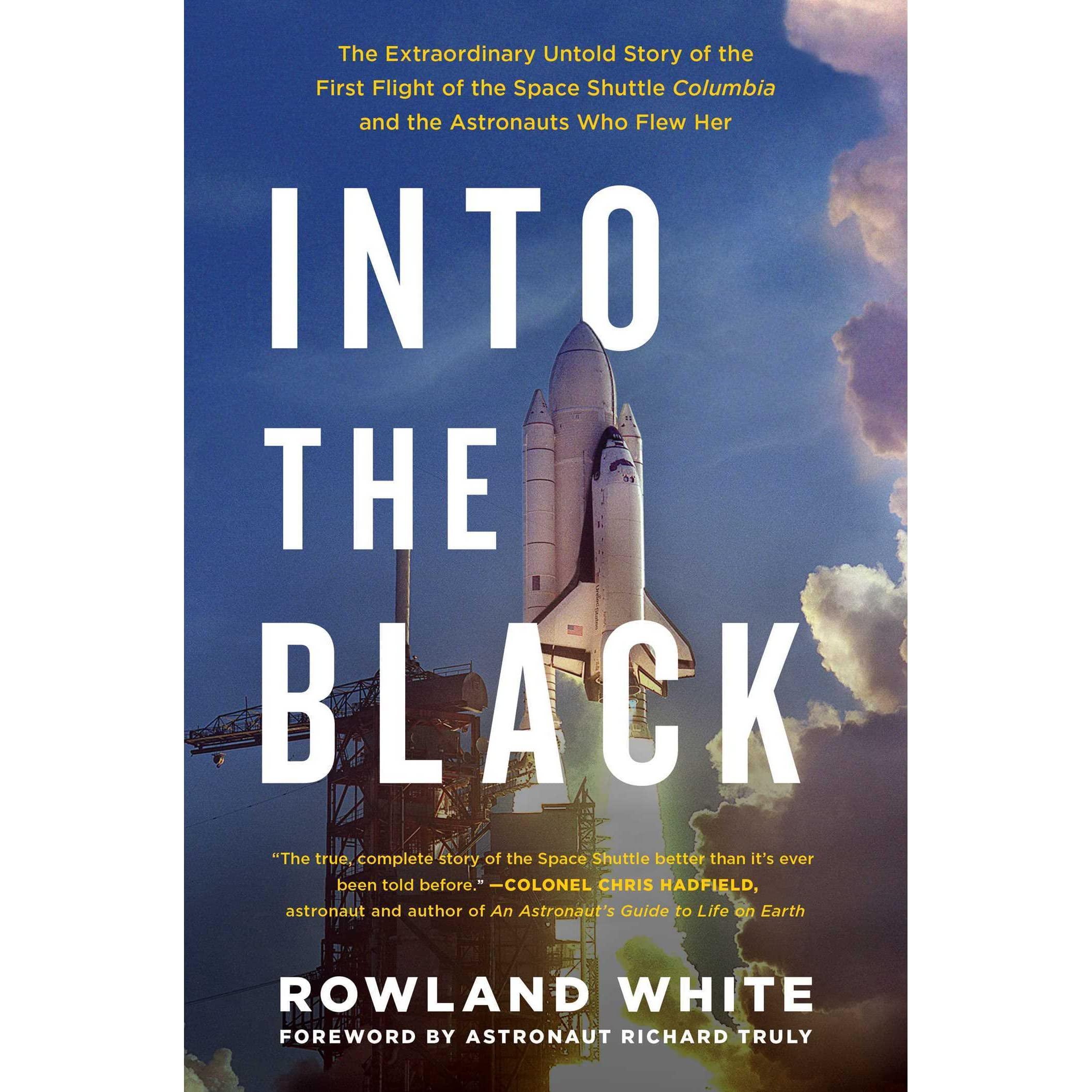 Into the Black: The Extraordinary Untold Story of the ...