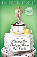 Always the Designer, Never the Bride: Another Emma Rae Creation