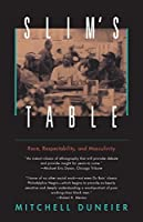 Slim's Table: Race, Respectability, and Masculinity (American Studies Collection)