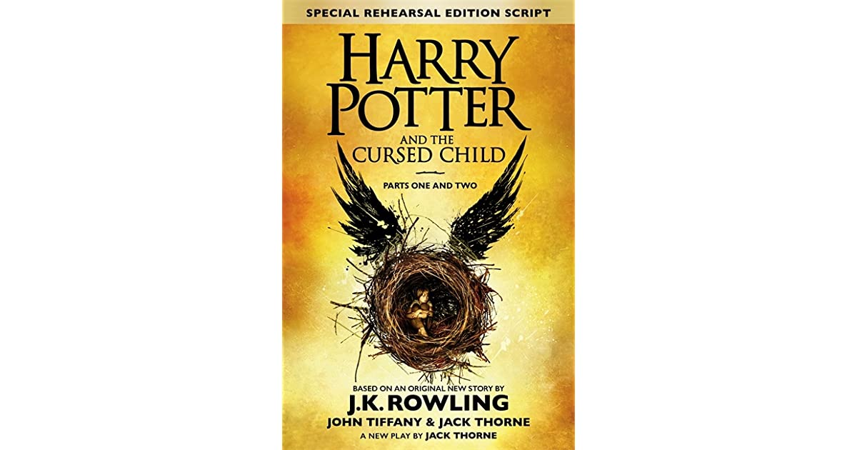 Harry Potter Book Goodreads : Harry potter and the cursed child by