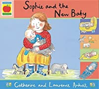 Sophie and the New Baby (Orchard picturebooks)
