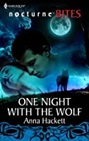 Mills & Boon : One Night With The Wolf