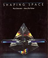 Shaping Space: The Dynamics of Three Dimensional Design