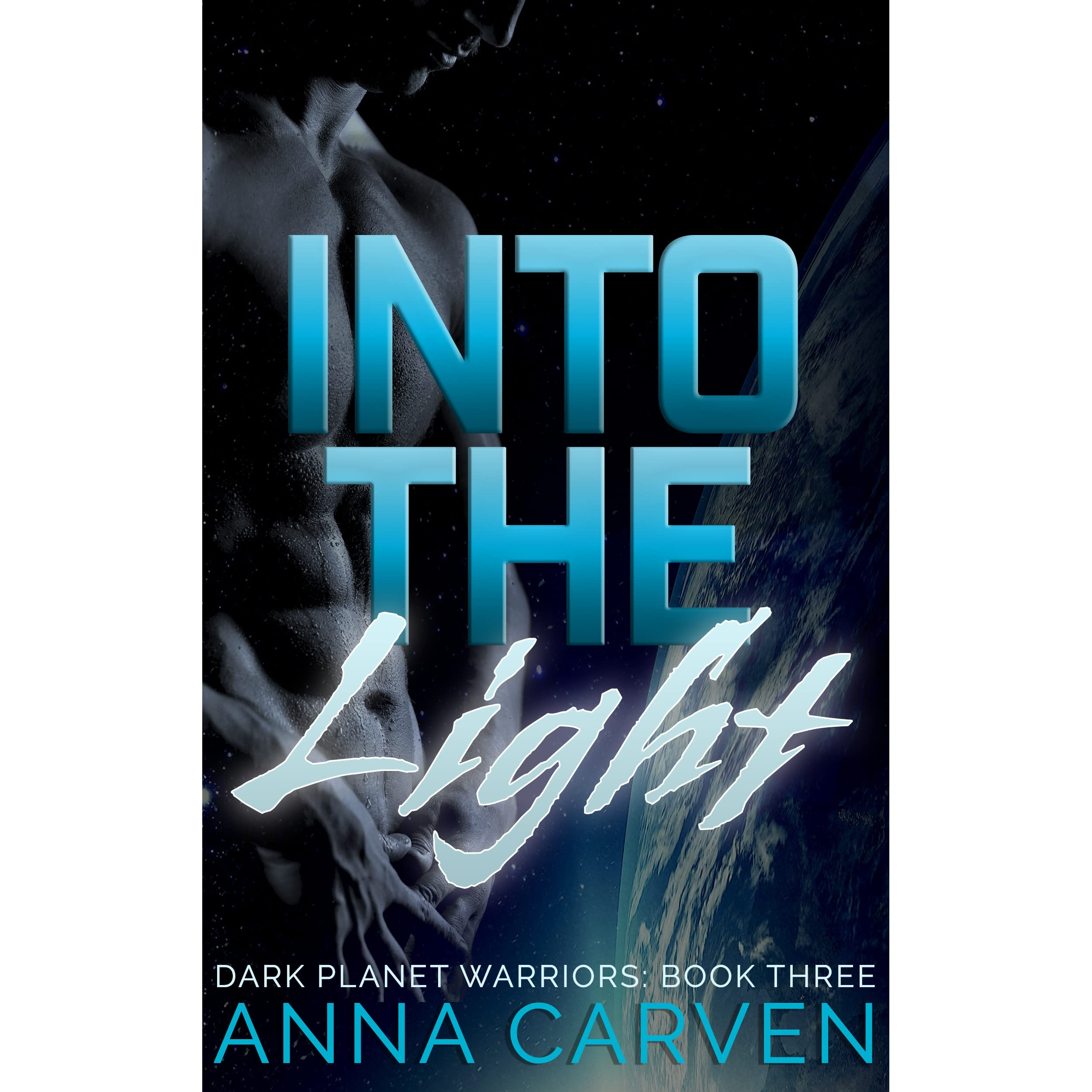 Warriors Into The Wild Christian Review: Into The Light (Dark Planet Warriors, #3) By Anna Carven