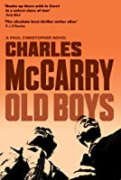 Old Boys: A Thriller