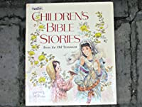 Children's Bible Stories from the Old Testament