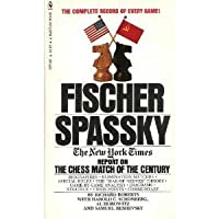 Fischer / Spassky:The New York Times report on the chess match of the century