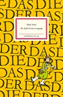 The Awful German Language (Insel-Bücherei, #1419)
