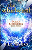 The Whirlwind (Imager Chronicles Book 3)