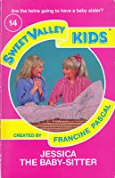 Jessica the Baby-Sitter (Sweet Valley Kids, #14)