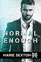 Normal Enough (Wrench Wars, #2)