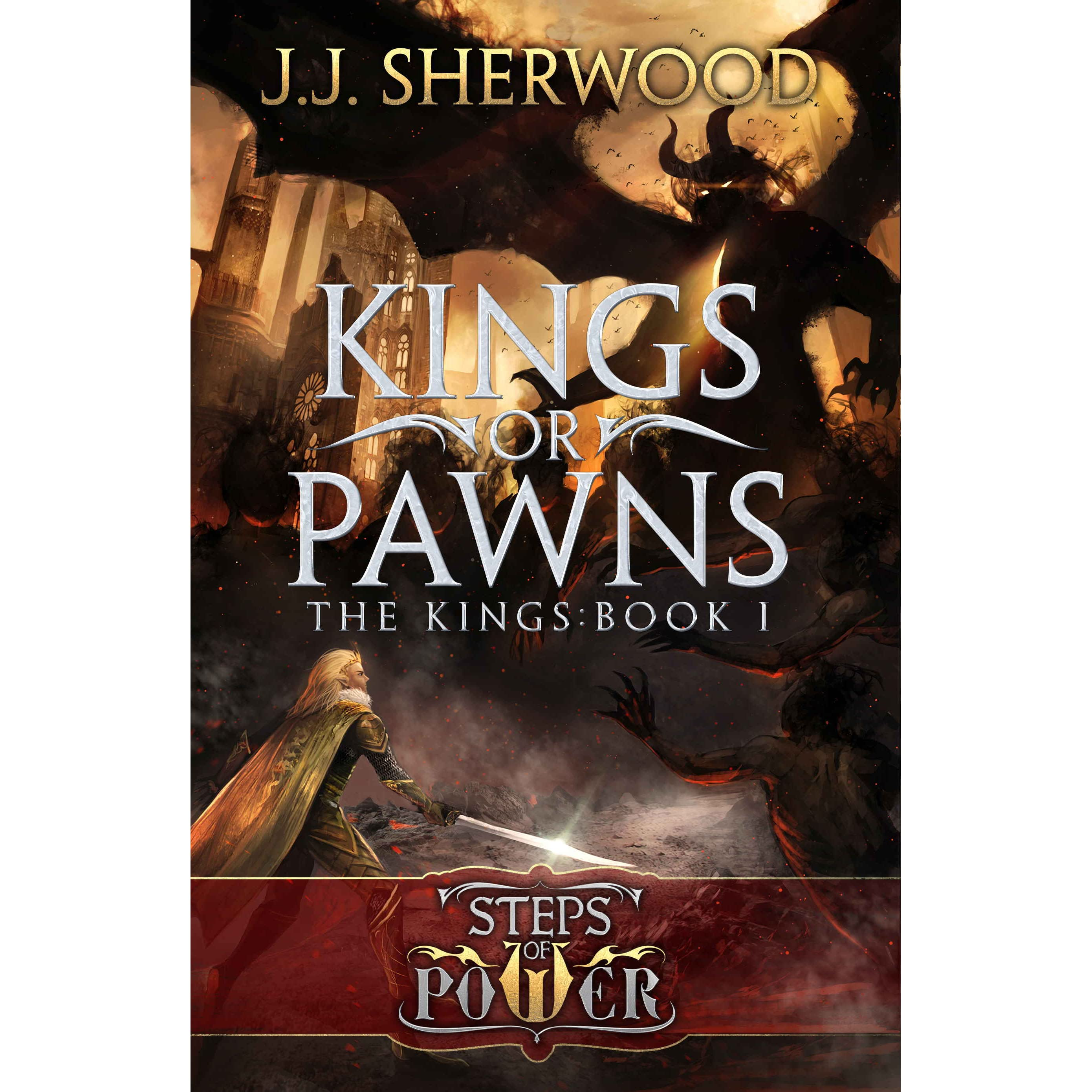 Kings Or Pawns (steps Of Power #1; The Kings #1) By Jj Sherwood €�  Reviews, Discussion, Bookclubs, Lists