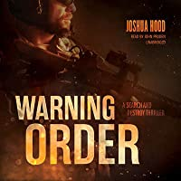 Warning Order (Search and Destroy, #2) by Joshua Hood — Reviews ...