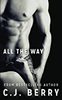 All The Way (The Sarah Kinsely Story #1)