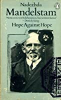 Hope Against Hope: A Memoir