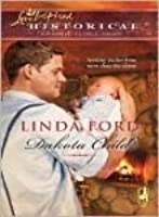 Dakota Child (Love Inspired/ Historical Series)