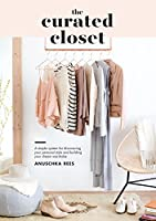 The Curated Closet: A Simple System for Discovering Your