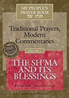 My People's Prayer Book, Vol. 1: The Sh'ma and Its Blessings
