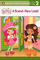 A Brand-New Look (Penguin Young Readers: Level 2)