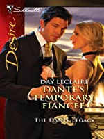 Dante's Temporary Fiancée (The Dante Legacy, #6)