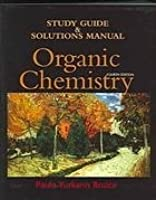 Study Guide & Solutions Manual: Organic Chemistry